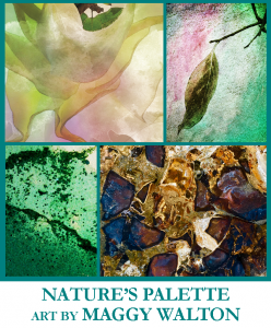 Nature's Palette, Art by Maggy Walton
