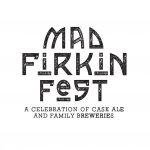 Mad Fritz Firkin Fest