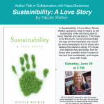 Author Talk in Collaboration with Napa Bookmine: Sustainability: A Love Story by Nicole Walker
