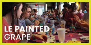 Le Painted Grape Wine & Art Class