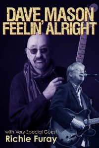 Dave Mason with Very Special Guest Richie Furay
