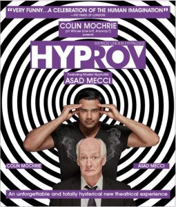 Colin Mochrie (of Whose Line is it, Anyway?) presents HYPROV: Improv Under Hypnosis