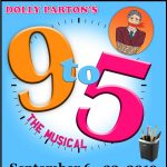 "Lucky Presents ""9 to 5--The Musical"""