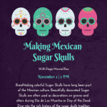 Making Sugar Skulls with Diego Marcial Rios