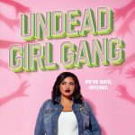 Author Talk: Undead Girl Gang by latinx author, Li...