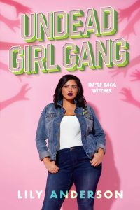 Author Talk: Undead Girl Gang by latinx author, Lily Anderson