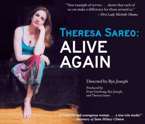 """Theresa Sareo: Alive Again"" – A FREE Film and Live Performance in Honor of Veterans Day"