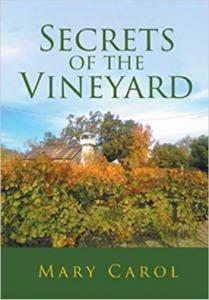 Mary Carol Book Talk: Secrets of the Vineyard