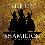 SHAMILTON - The Drag Parody