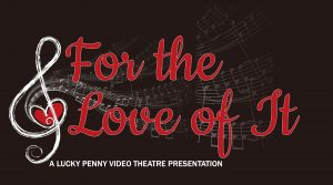 For the Love of It: Lucky Penny in Concert