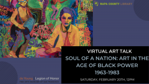 Napa County Library Presents Virtual Art Talk - Soul of a Nation: Art in the Age of Black Power