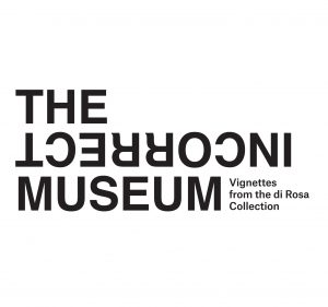 The Incorrect Museum: Vignettes from the di Rosa Collection