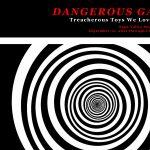 DANGEROUS GAMES: Treacherous Toys We Loved As Kids...